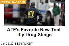 ATF's Favorite New Tool: Iffy Drug Stings