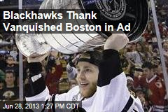 Blackhawks Thank Vanquished Boston in Ad