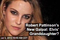 Robert Pattinson's New Galpal: Elvis' Granddaughter?