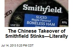 Something About the Chinese Takeover of Smithfield Stinks