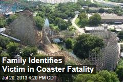 Family Identifies Coaster Fatality