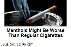 Menthols Might Be Worse Than Regular Cigarettes