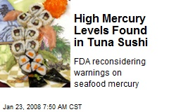 High Mercury Levels Found in Tuna Sushi