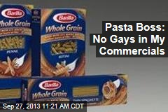 Pasta Boss: No Gays in My Commercials