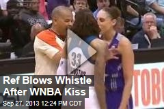 Ref Blows Whistle After WNBA Kiss