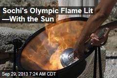 Sochi's Olympic Flame Lit —With the Sun