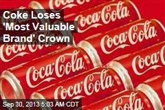 Coke Loses 'Most Valuable Brand' Crown