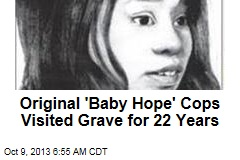 Original 'Baby Hope' Cops Visited Grave for 22 Years