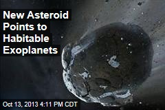 New Asteroid Points to Habitable Exoplanets