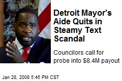 Detroit Mayor's Aide Quits in Steamy Text Scandal