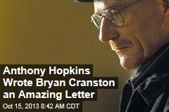 Anthony Hopkins Wrote Bryan Cranston an Amazing Letter