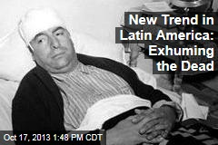 New Trend in Latin America: Exhuming the Dead