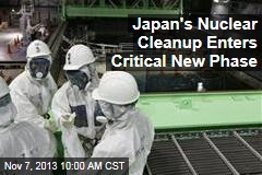 Japan's Nuclear Cleanup Enters Critical New Phase