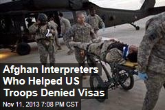 Afghan Interpreters Who Helped US Troops Denied Visas