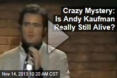 Crazy Mystery: Is Andy Kaufman Really Still Alive?