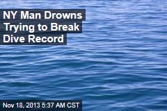 NY Man Drowns Trying to Break Dive Record