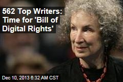 562 Top Writers: Time for 'Digital Bill of Rights'