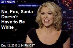 No, Fox, Santa Doesn't Have to Be White