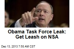 Obama Task Force Leak: Get Leash on NSA