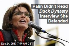 Palin Didn't Read Duck Dynasty Interview She Defended
