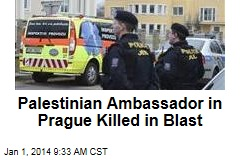 Palestinian Ambassador in Prague Killed in Blast