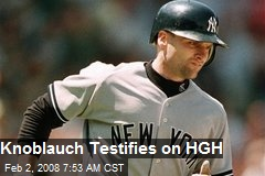 Knoblauch Testifies on HGH