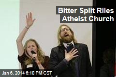 Atheist Church Angrily Breaks Away From Franchise