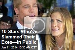 10 Stars Who've Slammed Their Exes—in Public