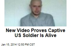New Video Proves Only Captive US Troop Still Alive
