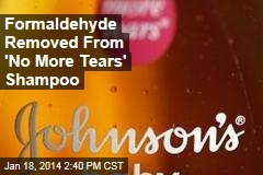 Formaldehyde Removed From 'No More Tears' Shampoo