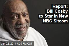 Bill Cosby to Star in New NBC Sitcom: Report
