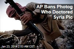 AP Bans Photographer Who Doctored Syria Pic