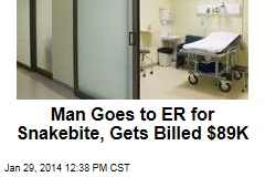 Man Goes to ER for Snakebite, Gets Billed $89K