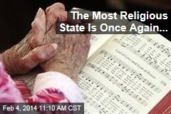 The Most Religious State Is Once Again...