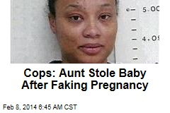 Cops: Aunt Stole Baby After Faking Pregnancy