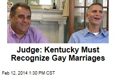 Judge: Kentucky Must Recognize Gay Marriages