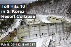 Toll Hits 10 in S. Korea Resort Collapse
