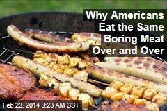 Why Americans Eat the Same Boring Meat Over and Over
