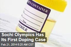 Sochi Olympics Has Its First Doping Case