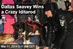 Dallas Seavey Wins a Crazy Iditarod