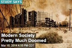 Industrial Society Pretty Much Doomed