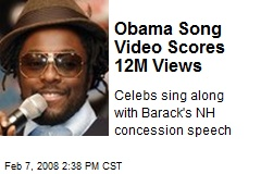 Obama Song Video Scores 12M Views