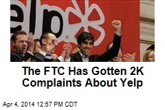 The FTC Has Gotten 2K Complaints About Yelp