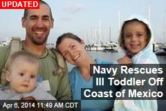 Navy Rescuing Ill Toddler From Stricken Sailboat