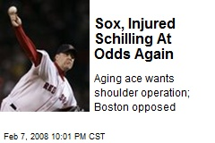 Sox, Injured Schilling At Odds Again