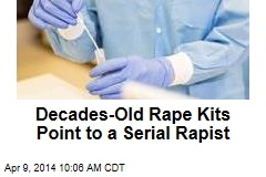 Decades-Old Rape Kits Point to a Serial Rapist