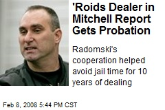 'Roids Dealer in Mitchell Report Gets Probation