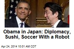 Obama in Japan: Diplomacy, Sushi, Soccer With a Robot