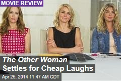 The Other Woman Settles for Cheap Laughs