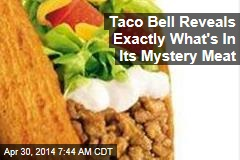 Taco Bell Reveals Exactly What's In Its Mystery Meat
